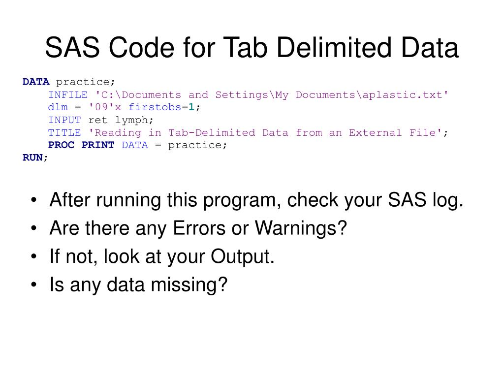 SAS Code for Tab Delimited Data