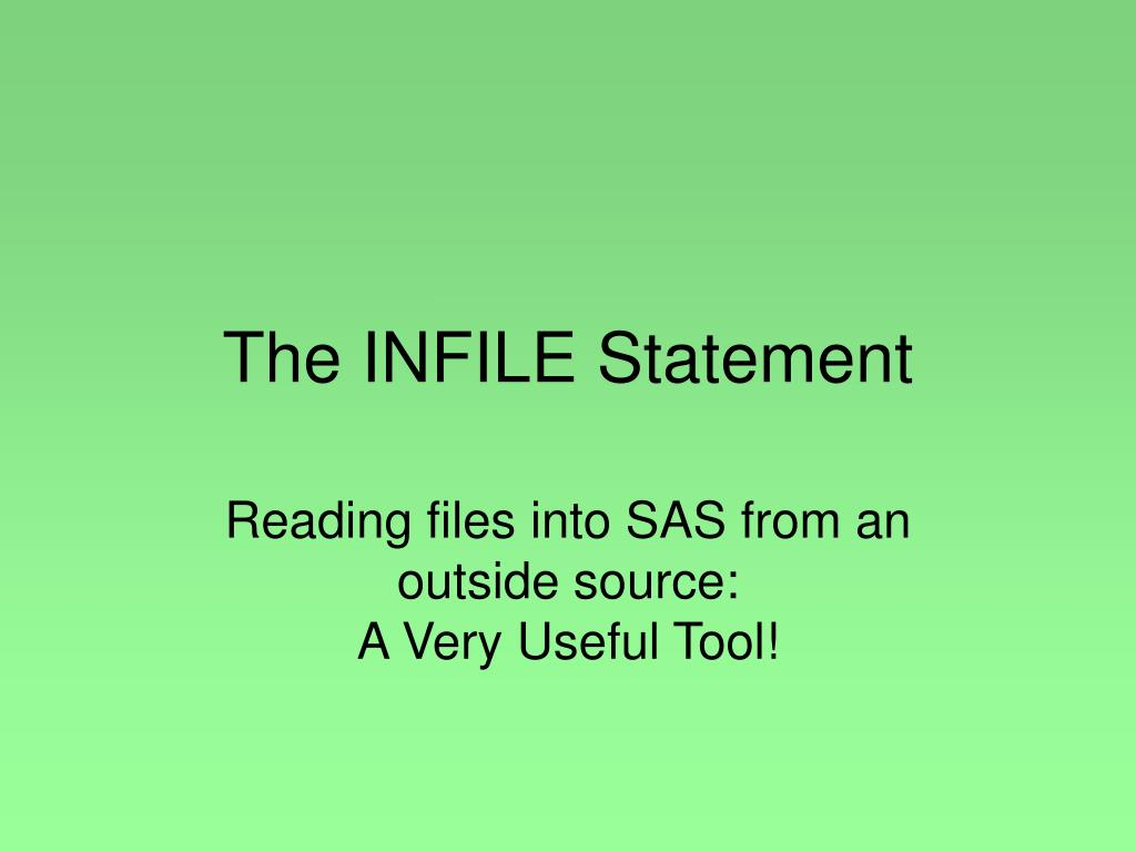 The INFILE Statement