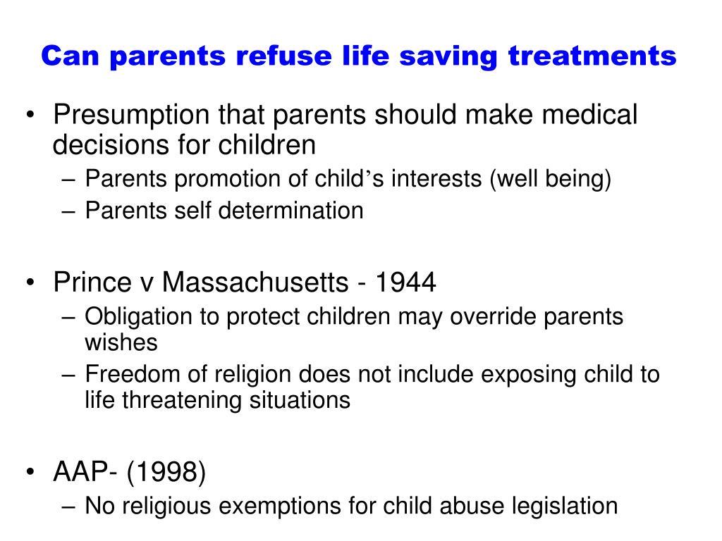 Can parents refuse life saving treatments