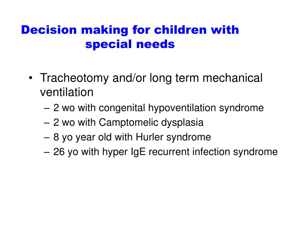 Decision making for children with special needs
