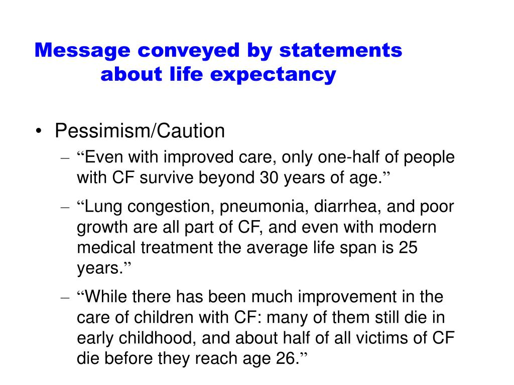 Message conveyed by statements about life expectancy