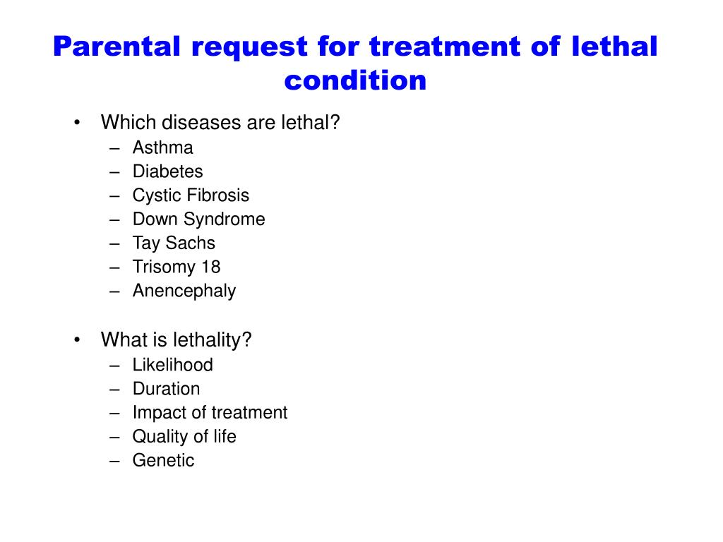 Parental request for treatment of lethal condition
