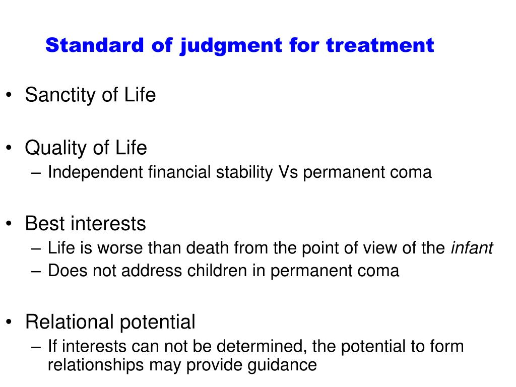 Standard of judgment for treatment