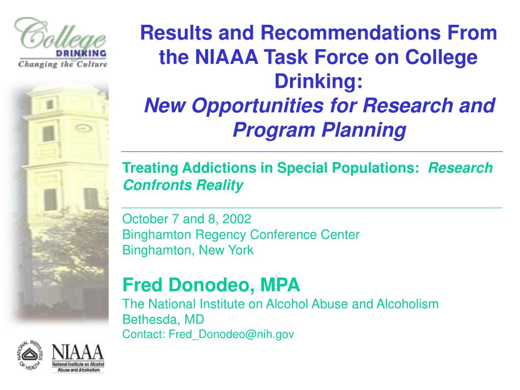 Results and Recommendations From the NIAAA Task Force on College Drinking: