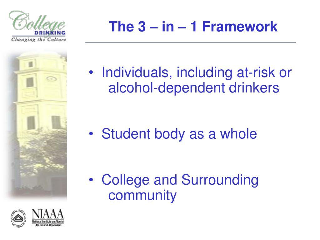 The 3 – in – 1 Framework