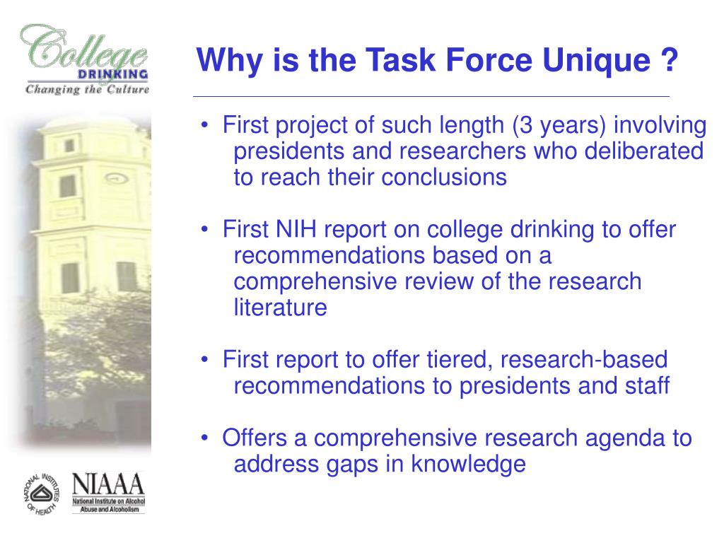 Why is the Task Force Unique ?