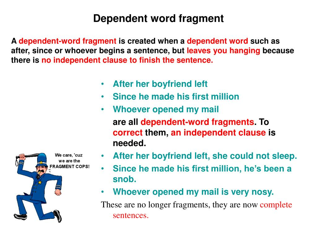 Dependent word fragment