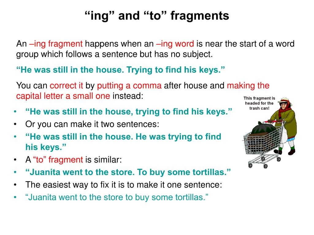 """ing"" and ""to"" fragments"