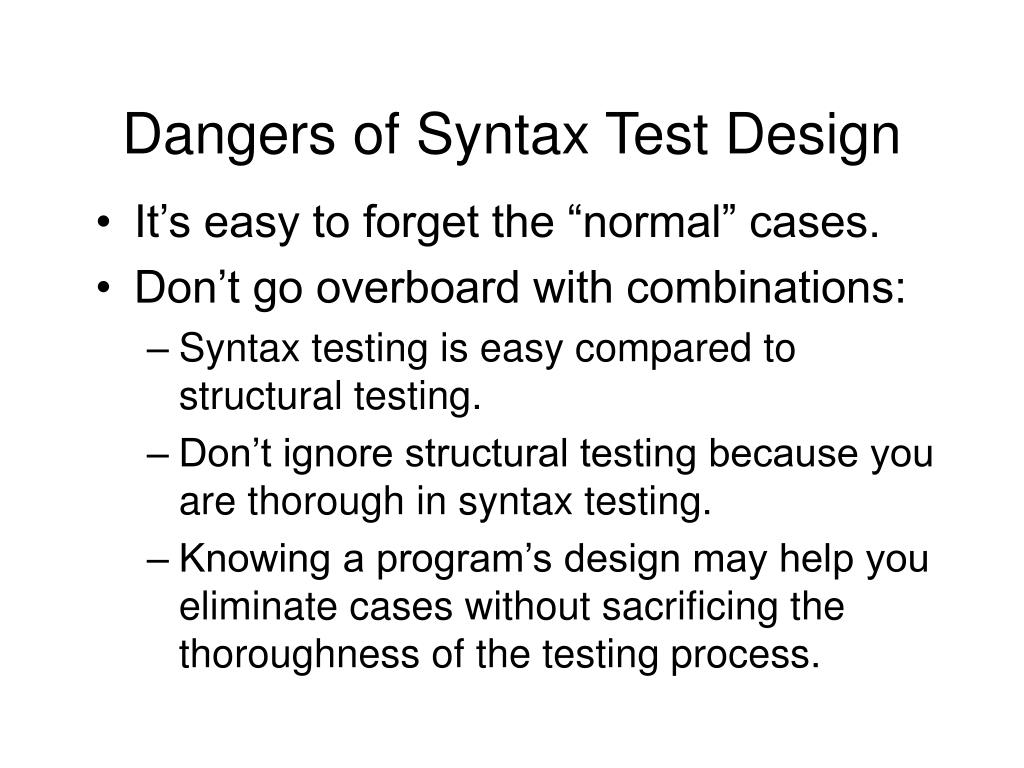 Dangers of Syntax Test Design