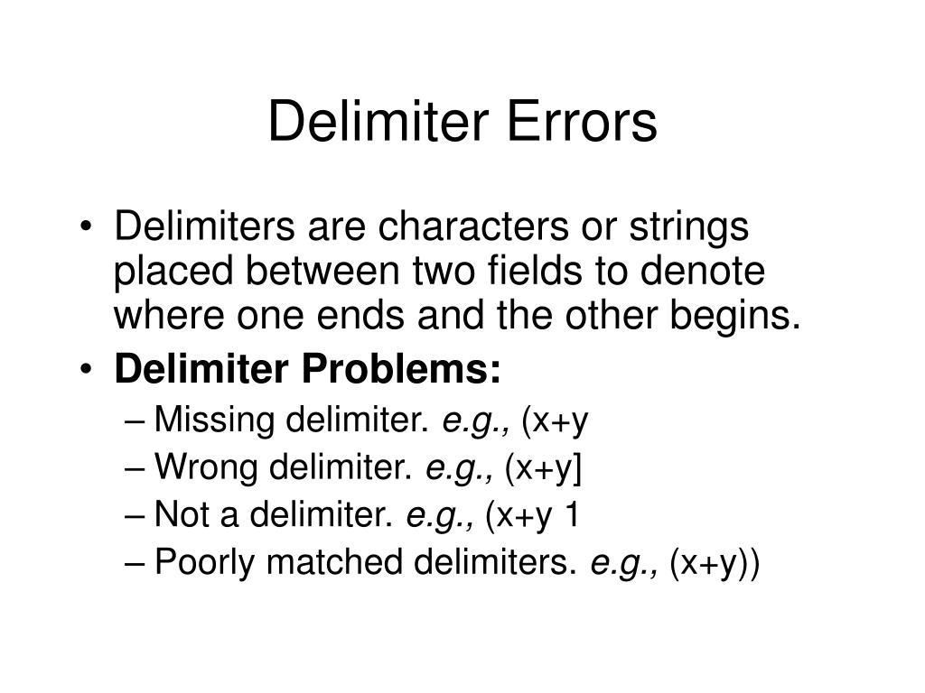 Delimiter Errors