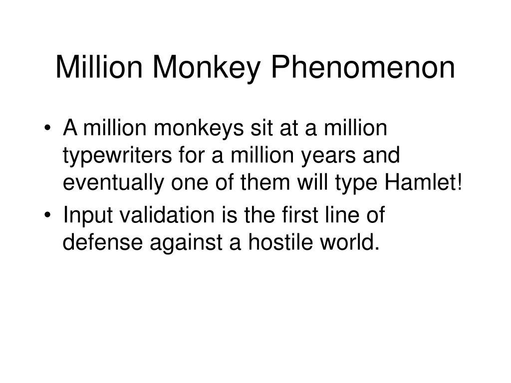 Million Monkey Phenomenon