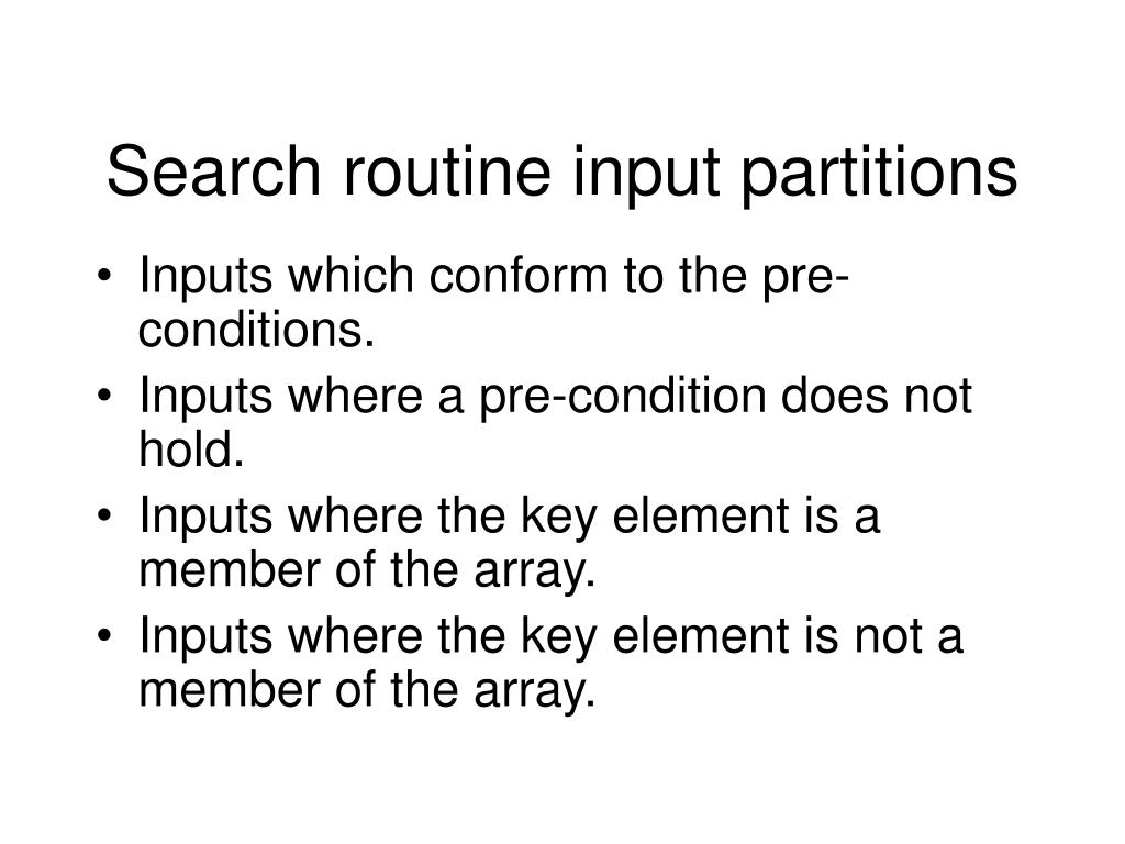 Search routine input partitions