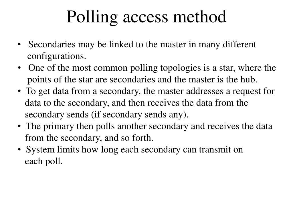 Polling access method
