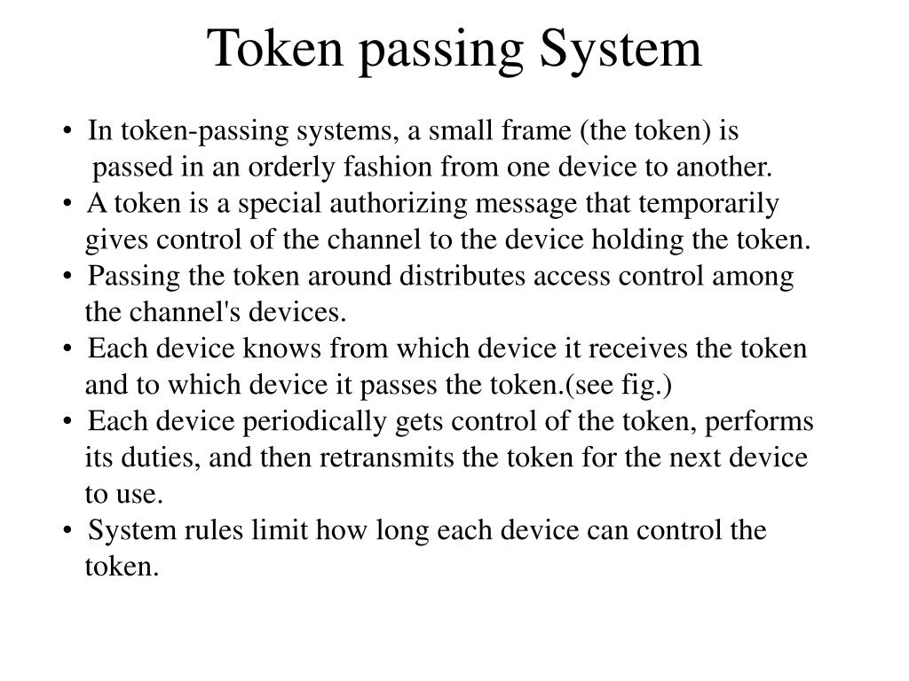 Token passing System