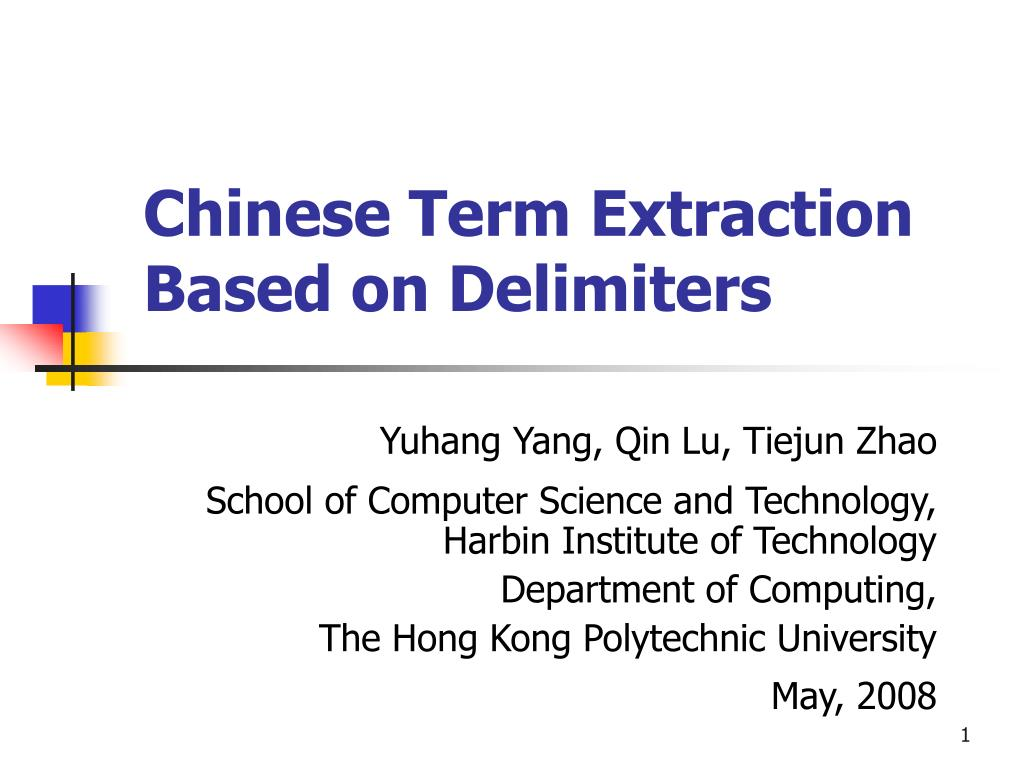 Chinese Term Extraction Based on Delimiters
