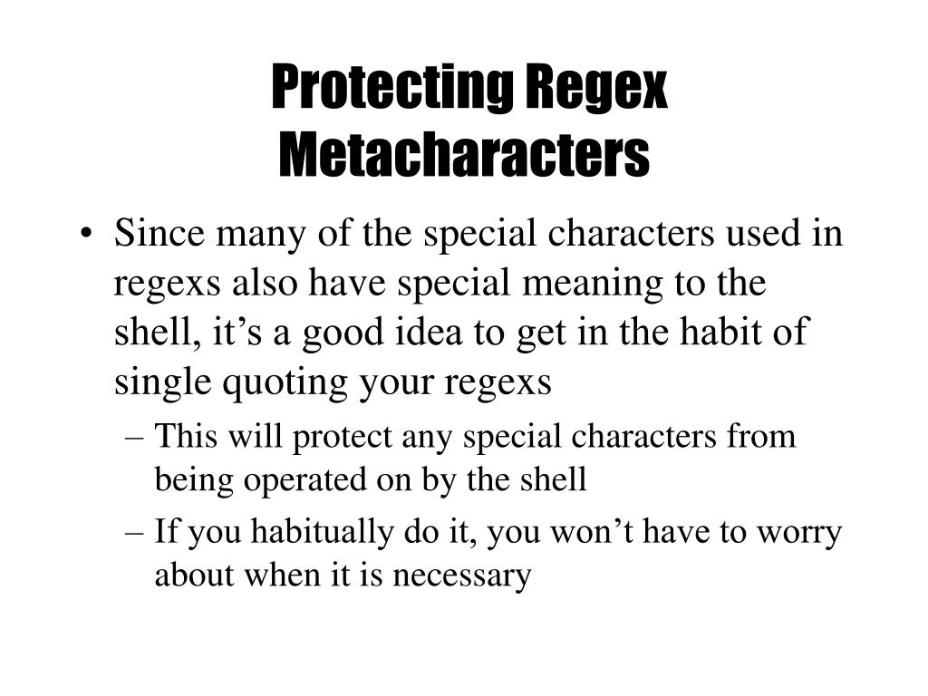 Protecting Regex Metacharacters