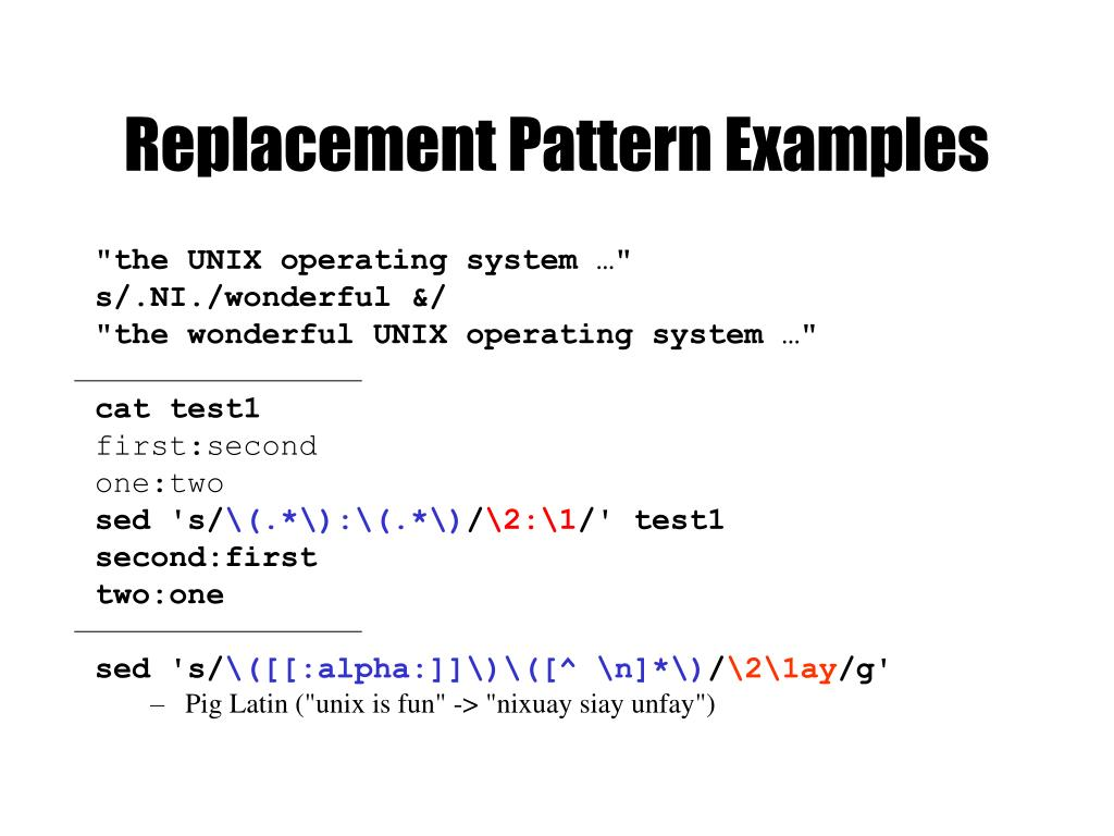 Replacement Pattern Examples
