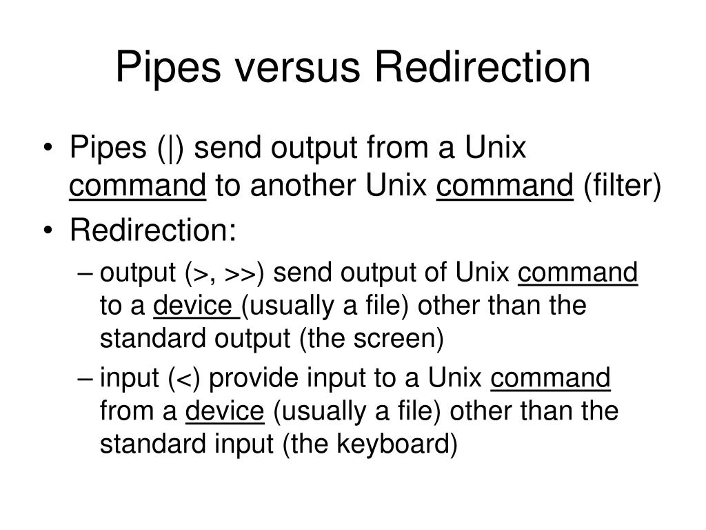 Pipes versus Redirection