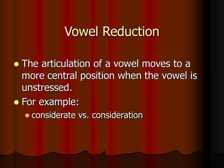 Vowel Reduction