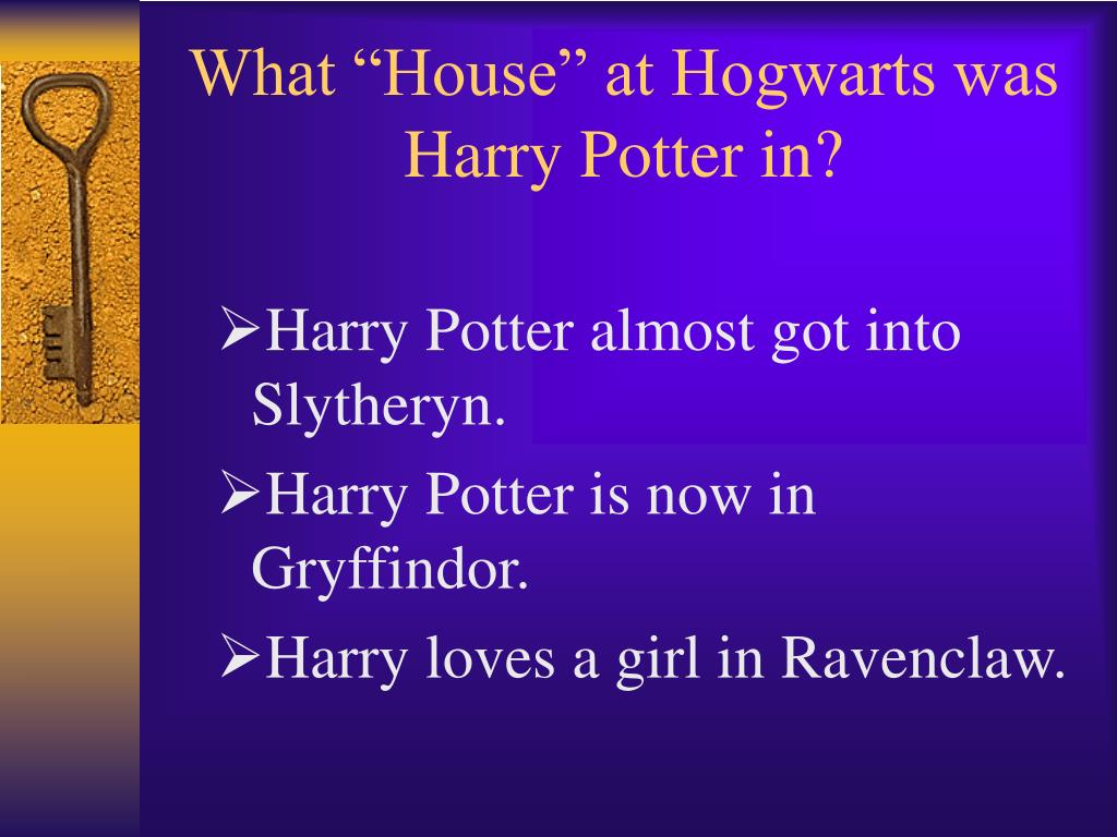 "What ""House"" at Hogwarts was Harry Potter in?"