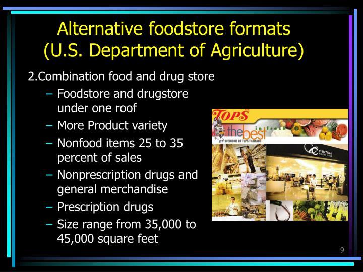 Alternative foodstore formats
