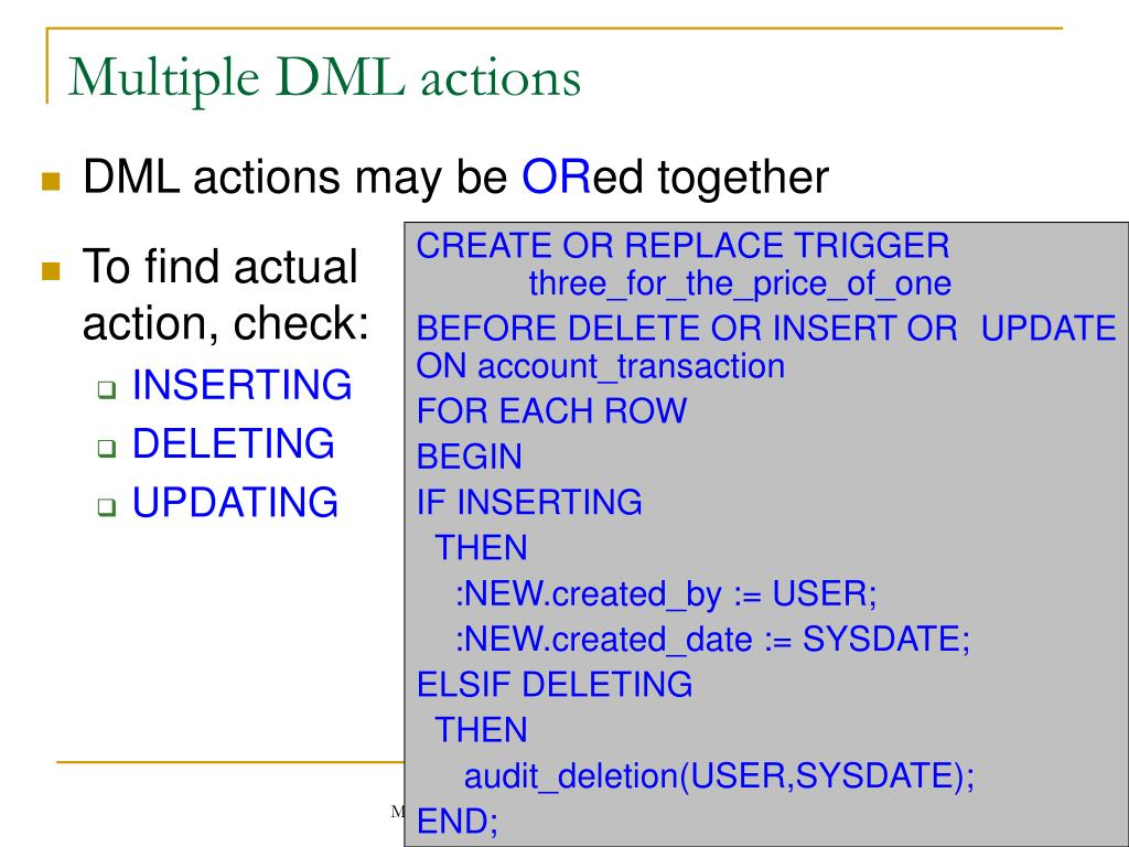 Multiple DML actions