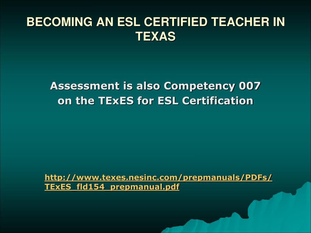BECOMING AN ESL CERTIFIED TEACHER IN TEXAS