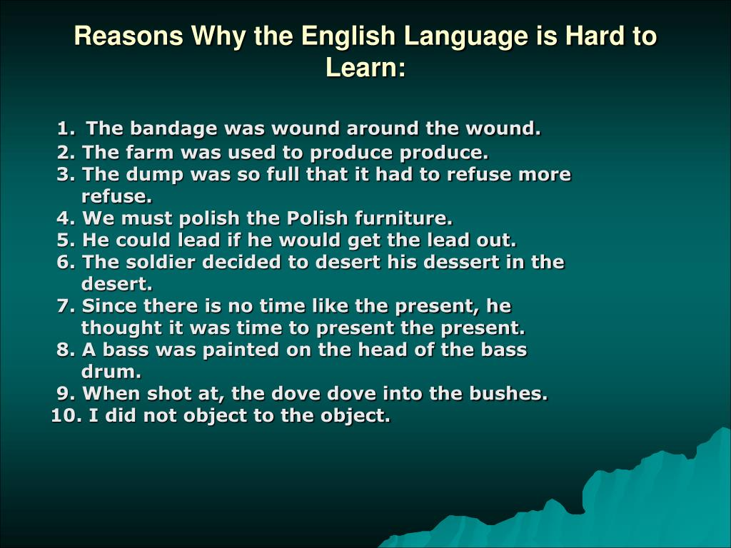 Reasons Why the English Language is Hard to Learn: