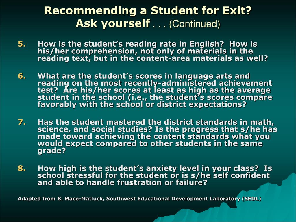 Recommending a Student for Exit?