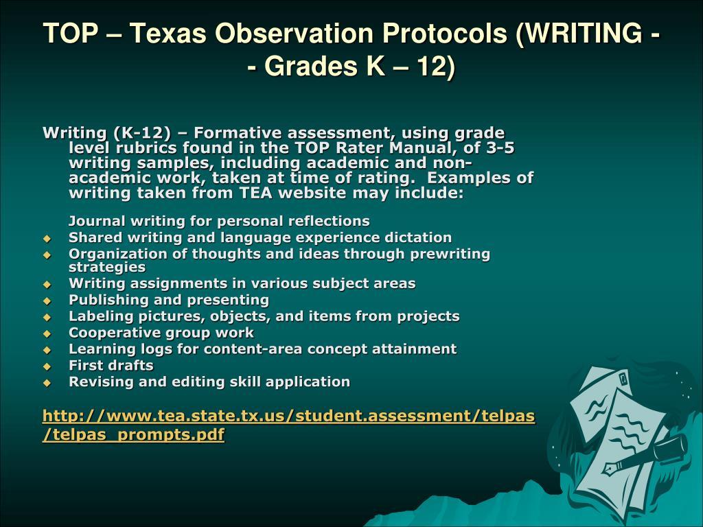 TOP – Texas Observation Protocols (WRITING -- Grades K – 12)