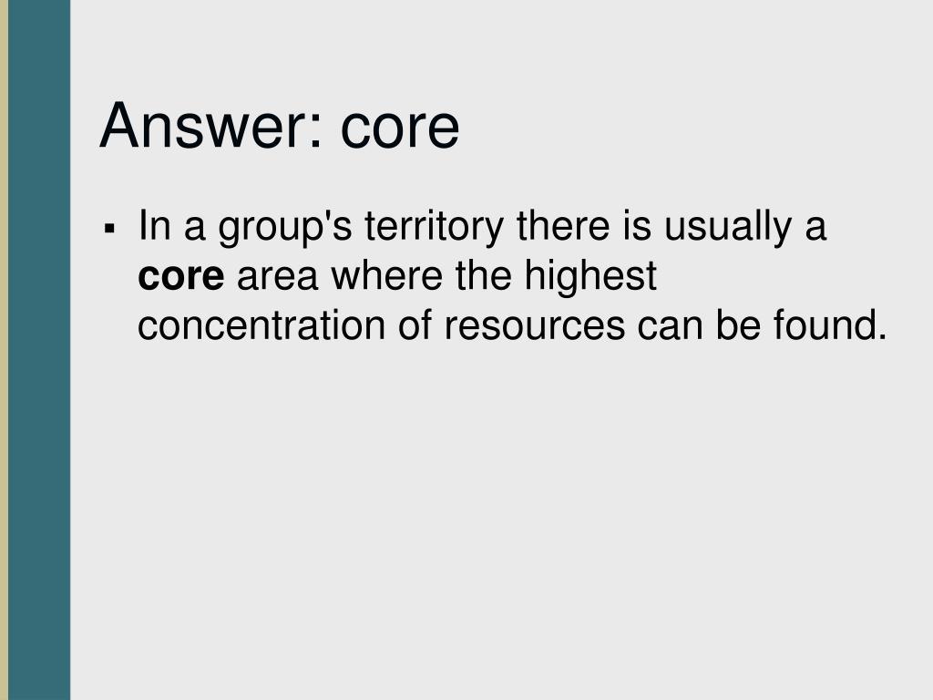 Answer: core