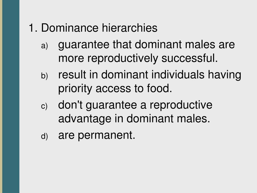 1. Dominance hierarchies