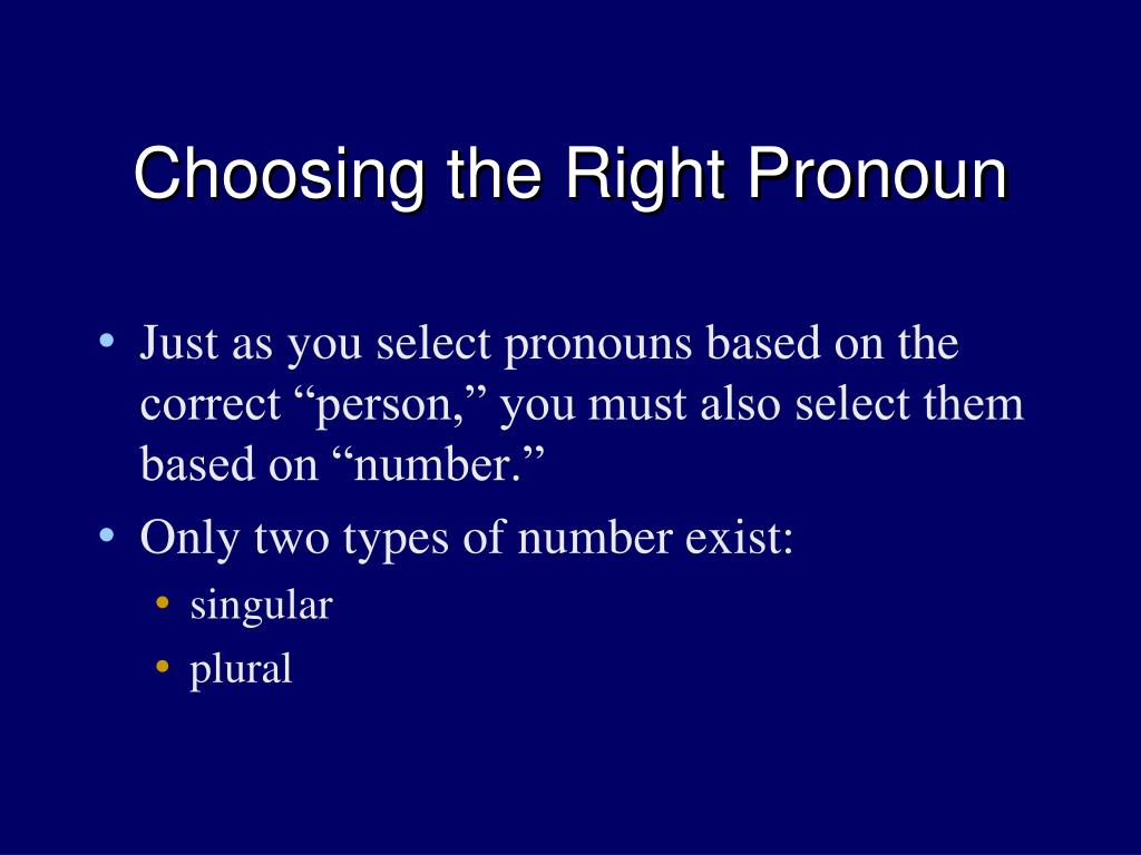 Choosing the Right Pronoun