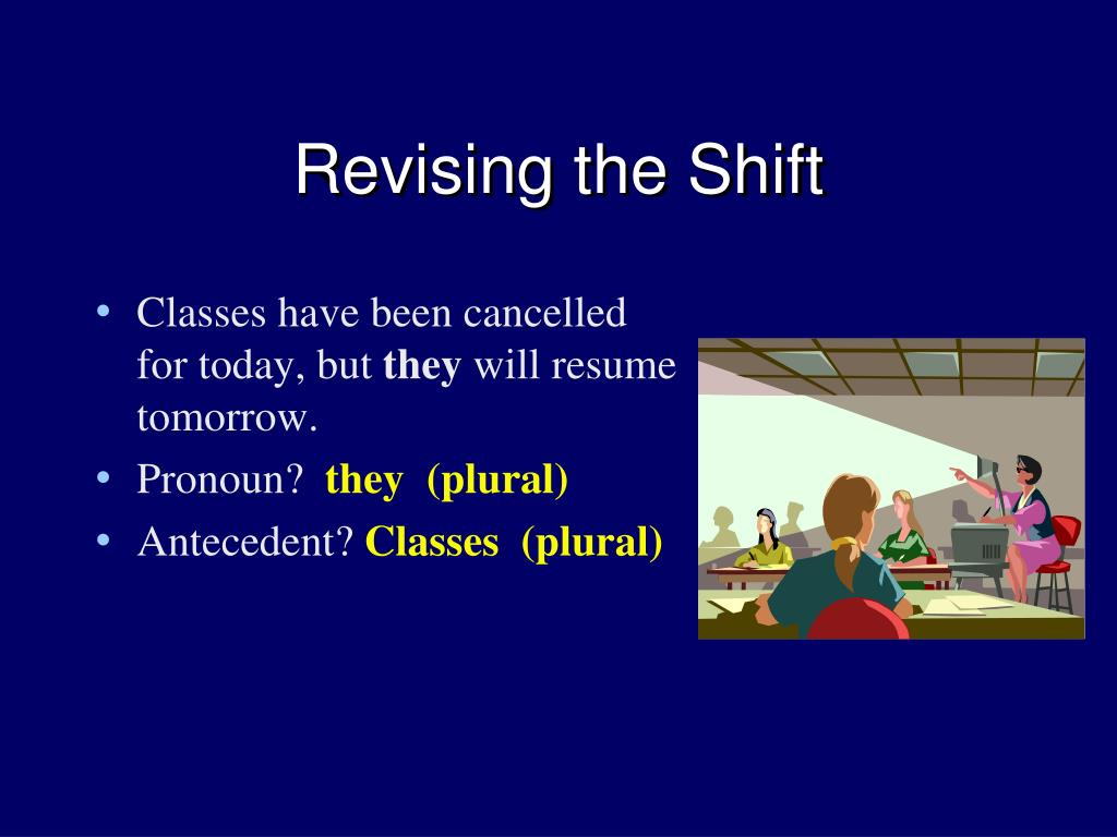 Revising the Shift