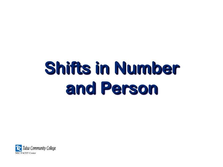 Shifts in number and person l.jpg