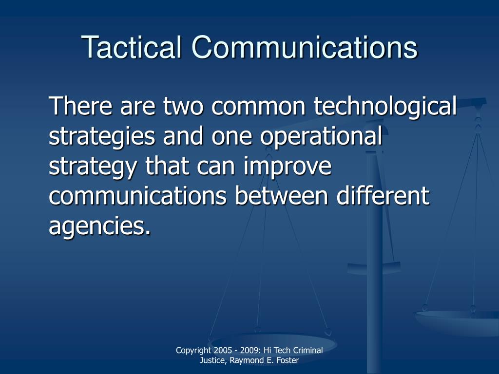 Tactical Communications