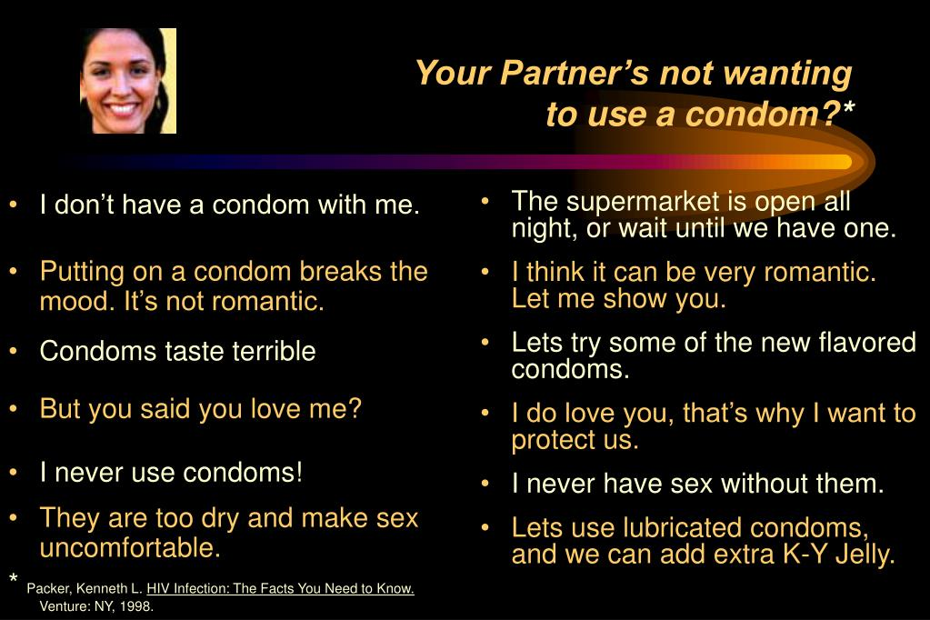 I don't have a condom with me.