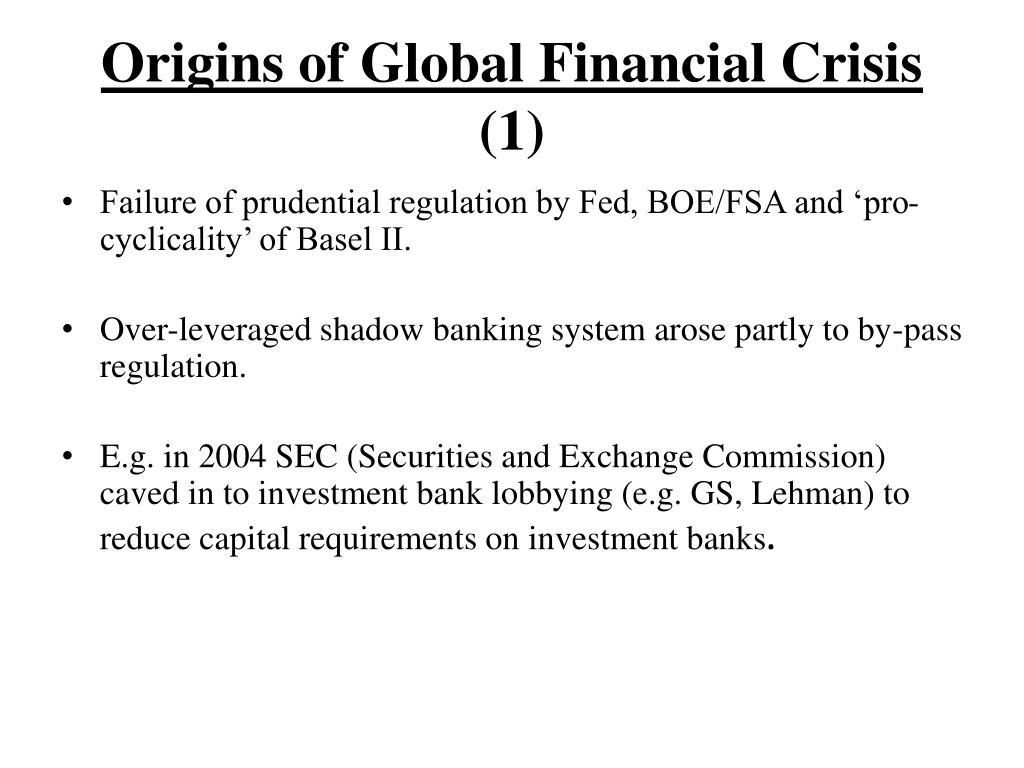 Origins of Global Financial Crisis