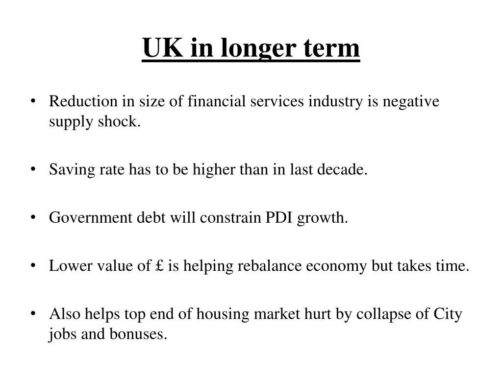UK in longer term