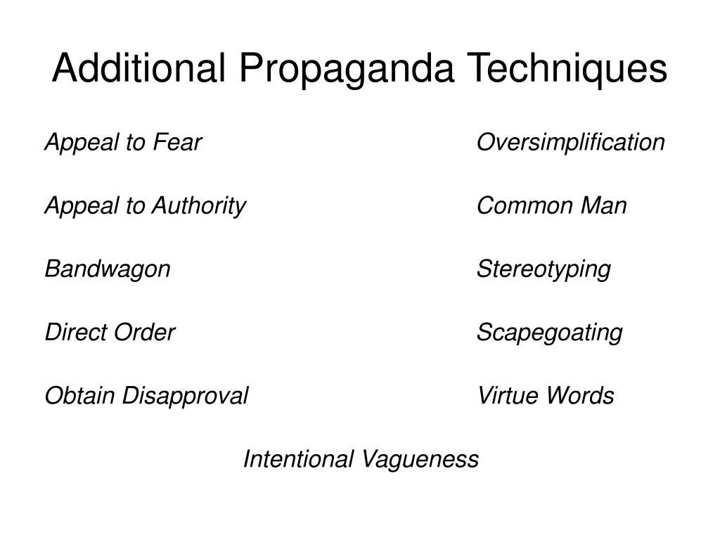 Additional Propaganda Techniques