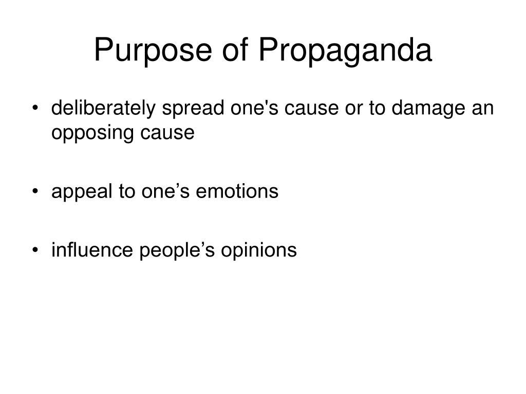 Purpose of Propaganda