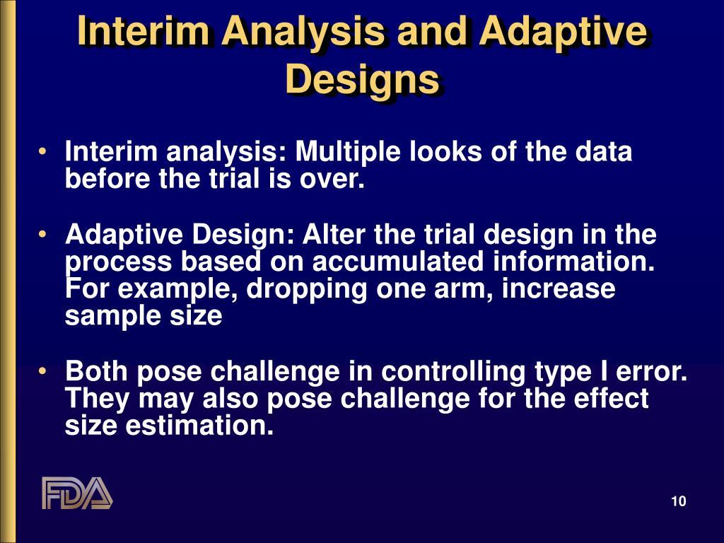 Interim Analysis and Adaptive Designs