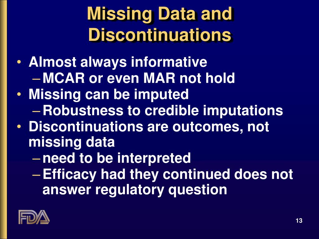 Missing Data and Discontinuations