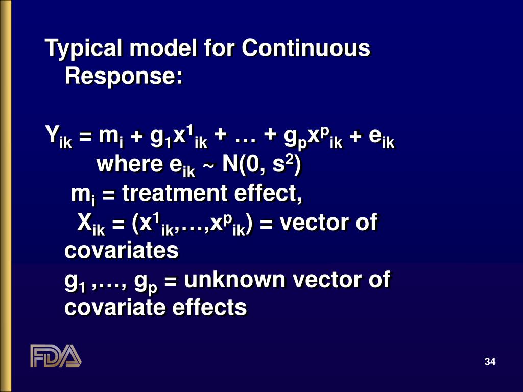 Typical model for Continuous Response: