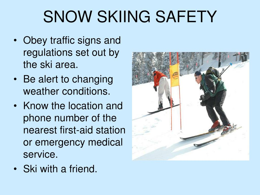 SNOW SKIING SAFETY