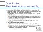 case studies pseudomonas from ear piercing