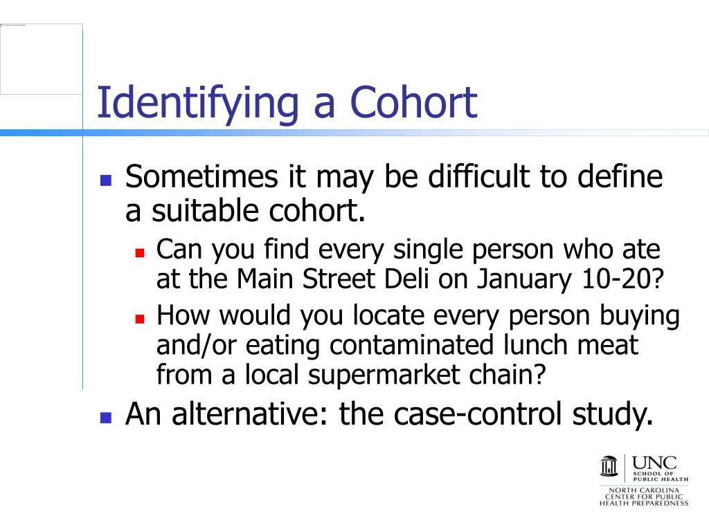 Identifying a Cohort