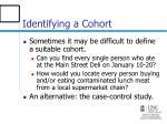 identifying a cohort7