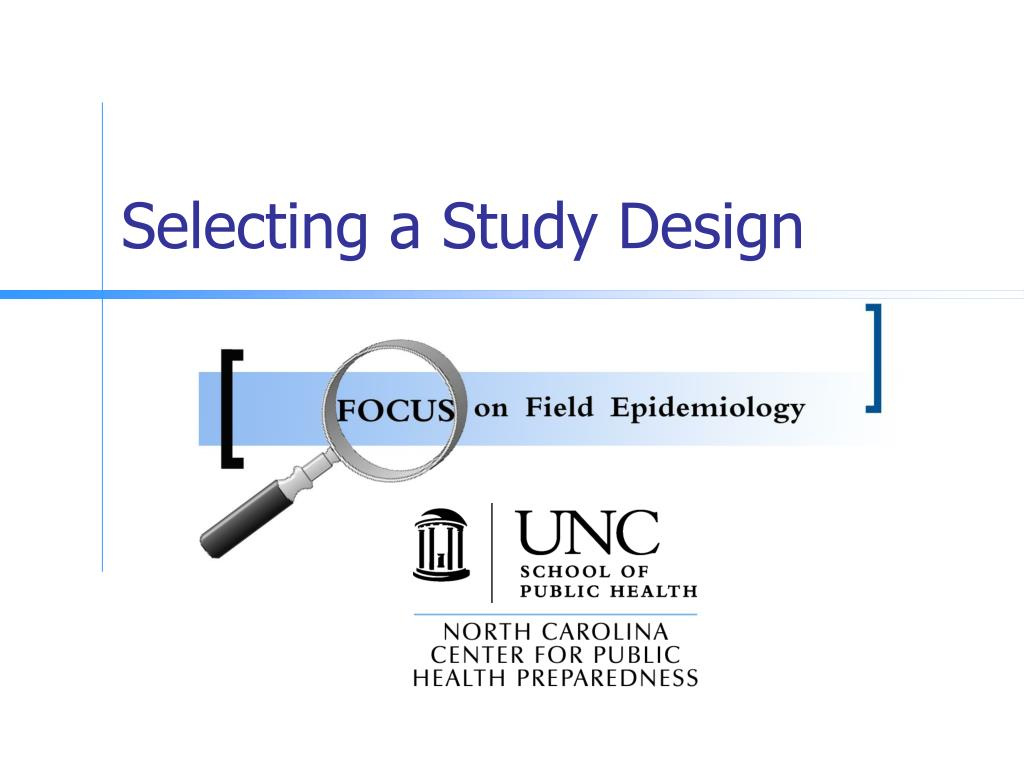 Selecting a Study Design