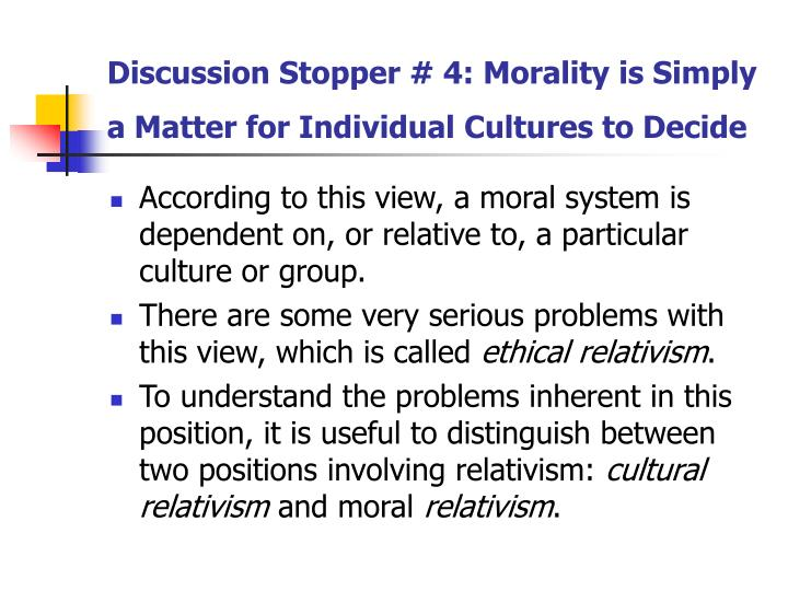 is moral universalism the truth Scanlon has been one of the most influential contributors to moral and political   the question of the objectivity or truth of moral claims, their relation to  the first  is what he calls 'parametric universalism', according to which.